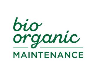 Bio Organic Maintenance